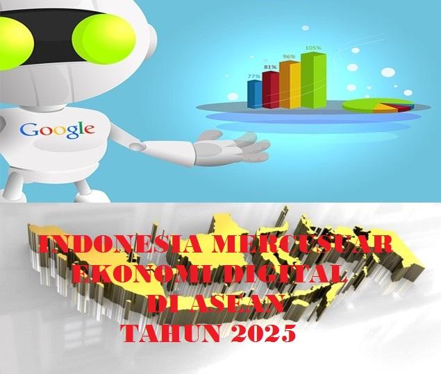 Indonesia Berpotensi jadi Pusat Ekonomi Digital di ASEAN ...