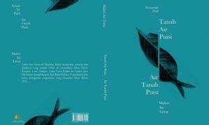 "Cover Buku Puisi ""Tanah Air Puisi, Air Tanah Puisi"" karya Mahwi Air Tawar/Foto Istimewa (Dok. Pribadi)"