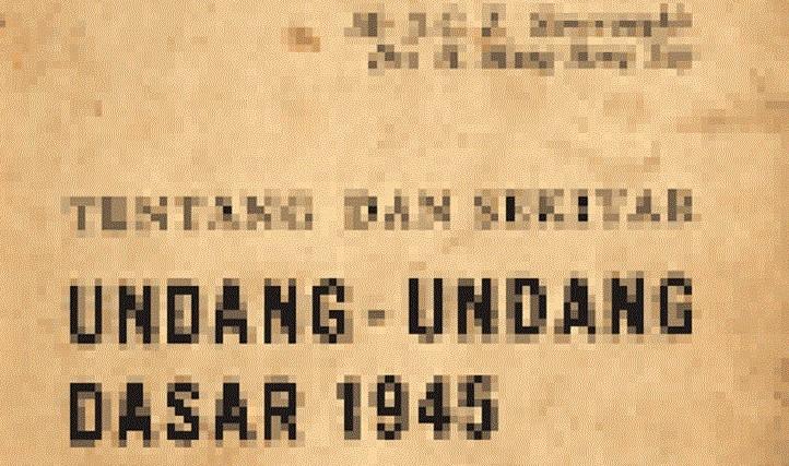 UUD 1945 Asli/Ilustrasi Nusantaranews