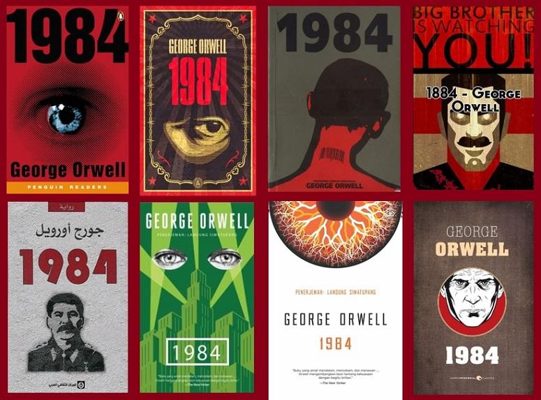 """Beberapa Cover Novel """"1984"""" karya Goerge Orwell dari masa ke masa/Ilustrasi: NUSANTARAnews"""