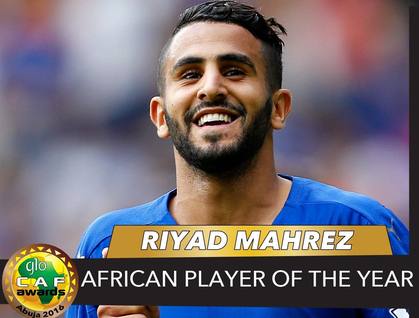 Riyad Mahrez Pemain Terbaik Afrika 2016. Foto via CAF