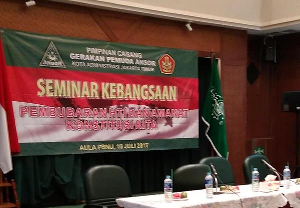 Seminar kebangsaan Ansor Jakarta Timur Bertajuk Pembubaran HTI dan Amanat Konstitusi Kita/Foto Sulaiman/Nusantaranews