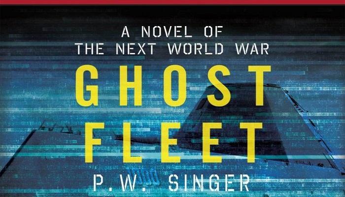 Meski Semacam Ramalan Kekuatan Novel Fiksi Ghost Fleet Tak Boleh