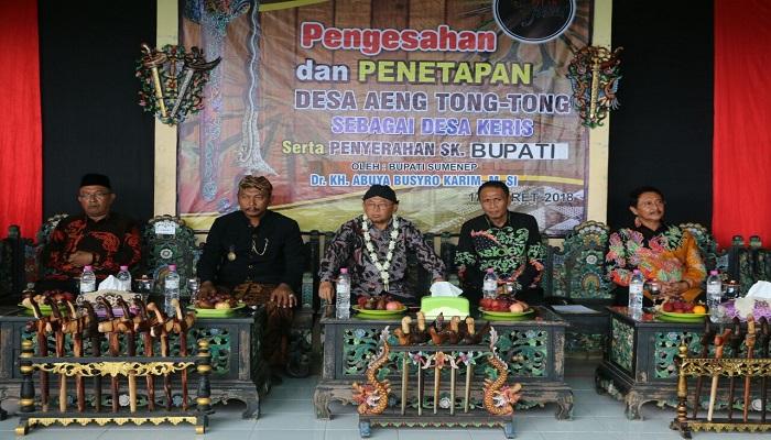 Bupati Sumenep KH. Abuya Busyro Karim Menetapkan Desa Aeng Tong-tong sebagai Desa Keris