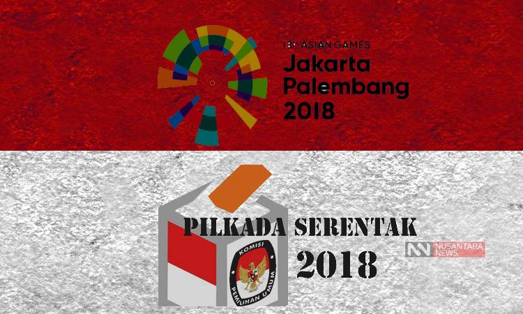 Pilkada dan Asian Games 2018 (Foto Ilustrasi Nusantaranews)