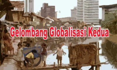 Bangsa Indonesia Harus Belajar Dari Gelombang Globalisasi kedua