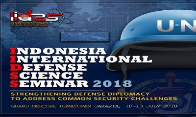 Seminar IIDSS 2018, Unhan Hadirkan Para Pakar Pertahanan Tingkat Dunia