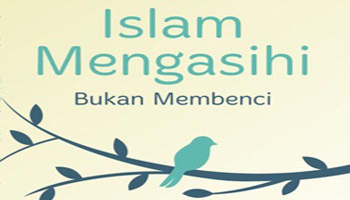 Islam Mengasihi/Cover. (FOTO: NUSANTARANEWS.CO)
