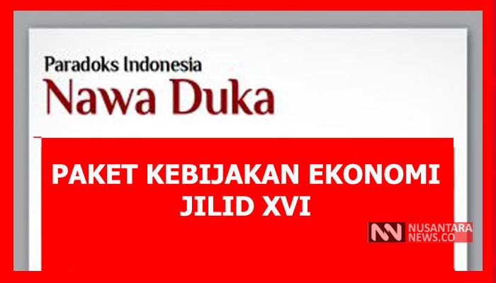 Paradoks Paket Kebijakan Ekonomi Jili XVI (Ilustrasi Nusantaranews)